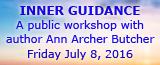 Inner Guidance Workshop with Ann Archer Butcher